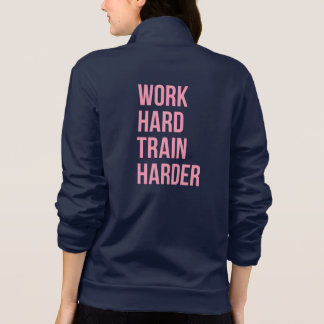 Work Hard Train Fitness Quote Gym Gear Pink Printed Jacket