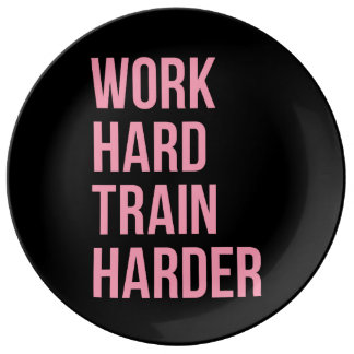 Work Hard Train Harder Fitness Quote Black Pink Porcelain Plate