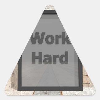 Work hard triangle sticker