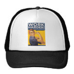 Work Harder! Corporations need your bailout money! Trucker Hat