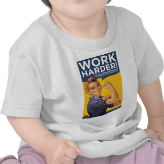 Work Harder Corporations need your bailout money Tees