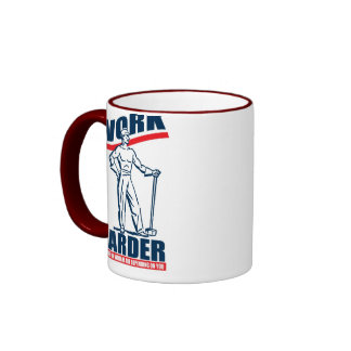 Work Harder Funny Coffee Mug