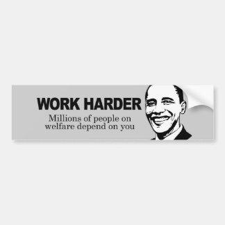 WORK HARDER - Millions of people on welfare depend Car Bumper Sticker