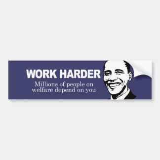 WORK HARDER - Millions of people on welfare depend Bumper Sticker