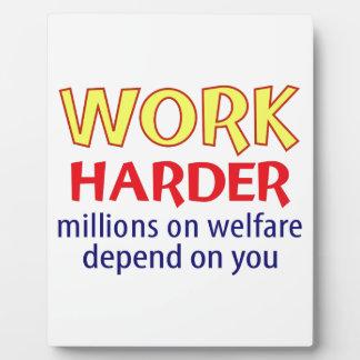 Work Harder Plaque