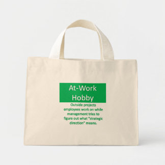 Work Hobby Mini Tote Bag