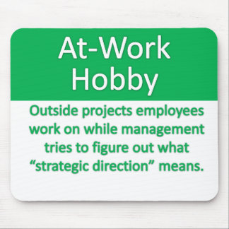 Work Hobby Mouse Pad