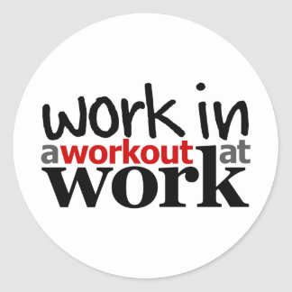 Work In A Workout At Work Sticker