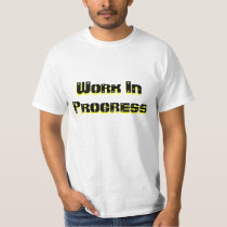 Work In Progress Motivation t-shirt for TBI