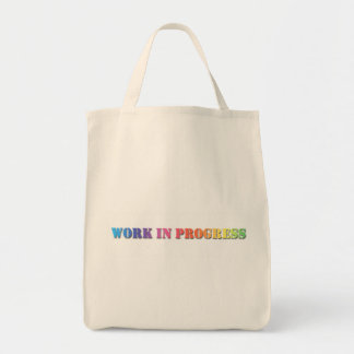 WORK IN PROGRESS Rainbow Stencil Text Grocery Tote Bag