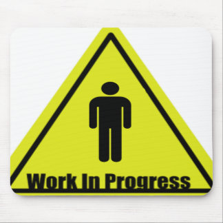 Work in Progress Sign Mouse Pad