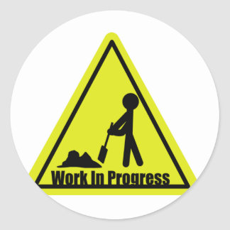 Work In Progress Sign Stickers