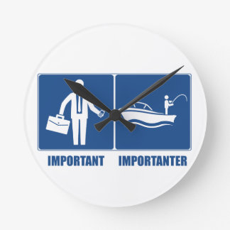 Work Is Important, Fishing Is Importanter Round Clock