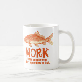 Work Is ... Classic White Coffee Mug