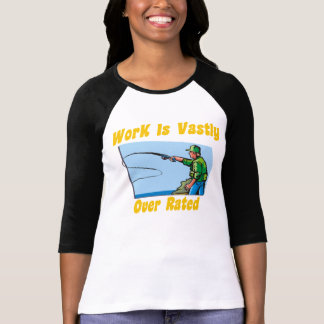 Work Is Vastly Overrated Women's T-shirt