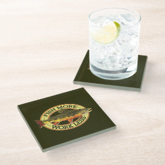 Work Less - Fish More Glass Coaster