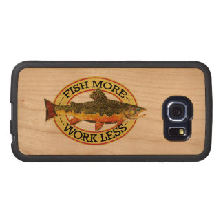 Work Less - Fish More Wood Phone Case