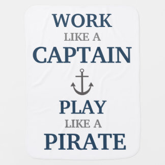 Work Like A Captain Nautical Nursery Baby Blanket