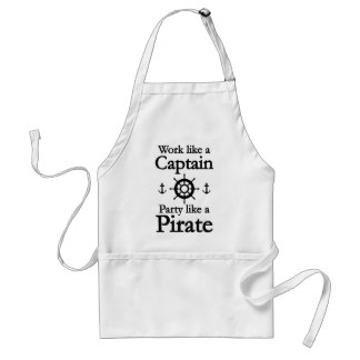 Work Like A Captain Party Like A Pirate Adult Apron