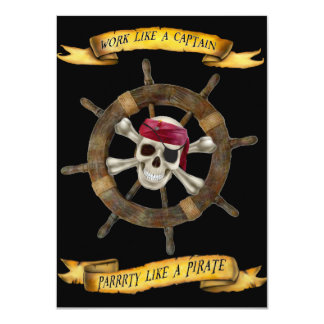 Work Like a Captain Party Like a Pirate Card