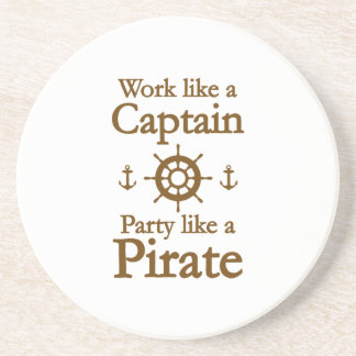 Work Like A Captain Party Like A Pirate Drink Coaster