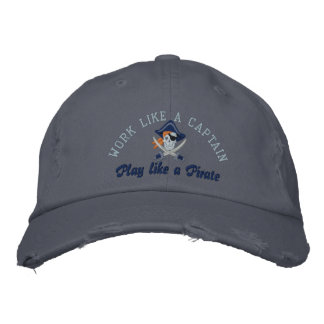Work Like A Captain Play Like A Pirate Embroidery Embroidered Baseball Cap