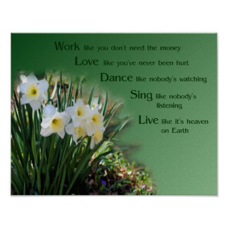 Work Love Dance Daffodils Inspirational Quote Poster