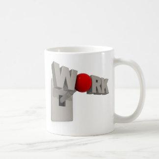 Work Motivational Mug