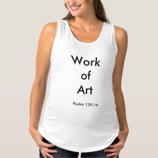 Work of Art maternity tank