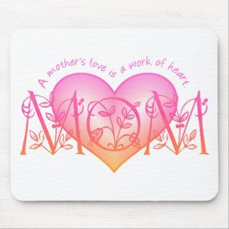 Work of Heart Mom Mousepad