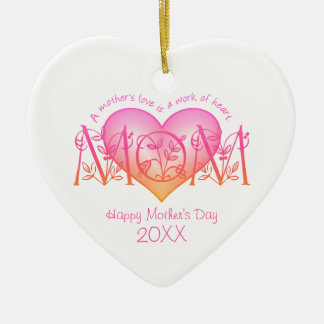 Work Of Heart Mom Personalized Ornament