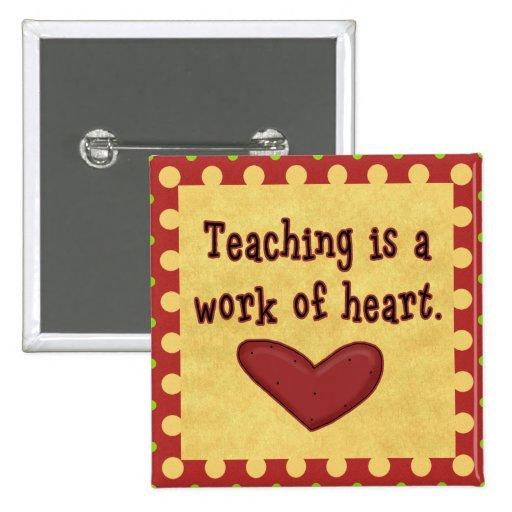 Work of Heart Teacher Button