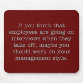 Work on Your Management Style Mouse Pad
