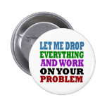 Work On Your Problems Button