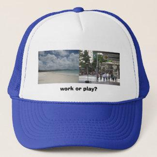 Work or play? trucker hat