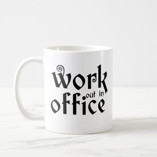 work out in office inspirational quotes motivation coffee mug