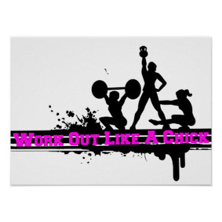 Work Out Like A Chick Poster