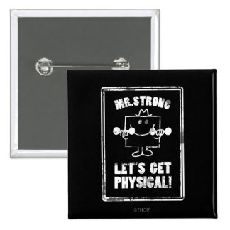 Work Out With Mr. Strong 2 Inch Square Button