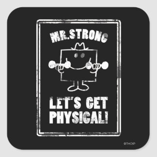 Work Out With Mr. Strong Square Sticker