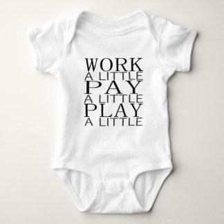 Work Pay Play T Shirt