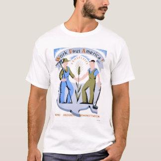 Work Pays America 1939 WPA T-Shirt