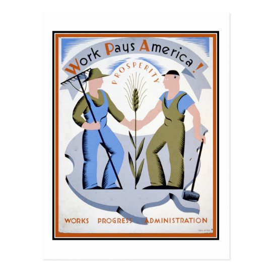 Work Pays America WPA Poster Postcard
