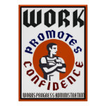 Work Promotes Confidence WPA Poster