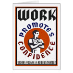 Work Promotes Confidence WPA Poster Greeting Card