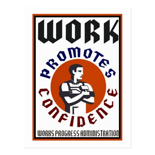 Work Promotes Confidence WPA Poster Postcard