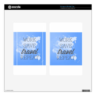 Work Save Travel Repeat Decal For Kindle Fire