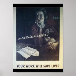 Work Saves Lives World War 2 Poster