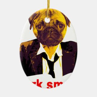 Work smart ceramic ornament
