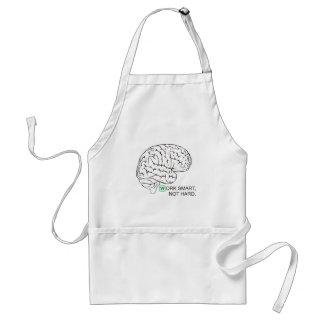 Work smart, not hard adult apron