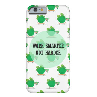 Work smarter, not harder barely there iPhone 6 case